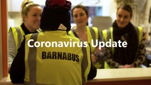 Our CEO on how Coronavirus affects rough sleepers and our services